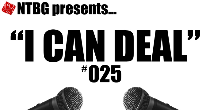I Can Deal #025: Fantasy Themes… Mostly