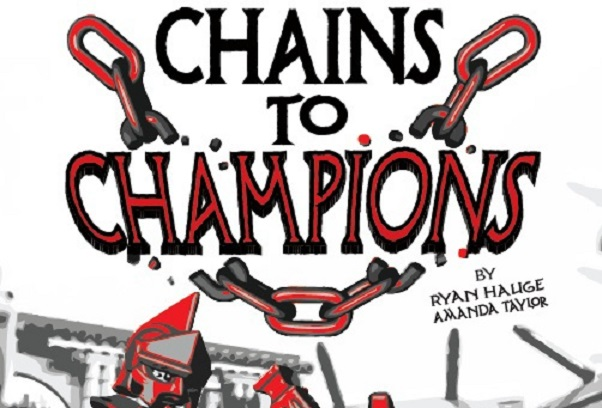 Now Rolling: Chains to Champions