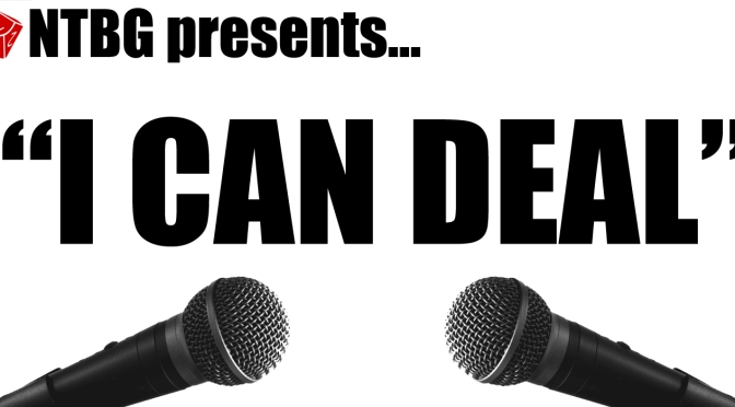 I Can Deal #039: Disorganized Chaos…Board Game Chat Edition